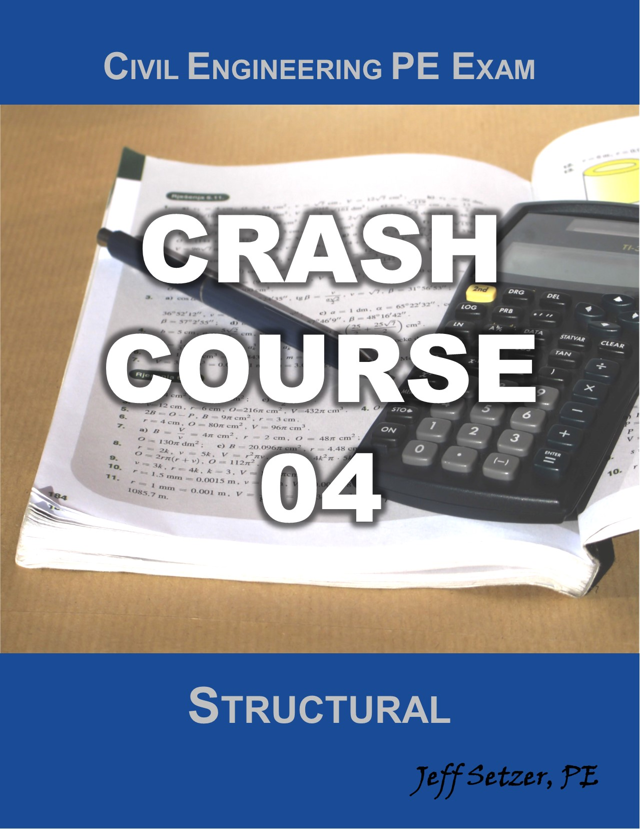 Civil Engineering Structural PE Exam Crash Course 04